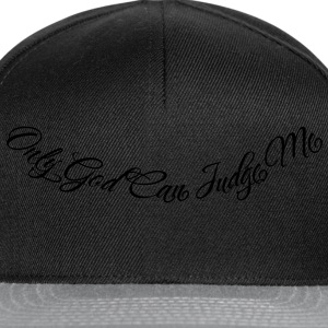 Only God Can Judge Me T-shirts - Snapback cap