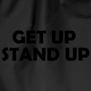 Get up Stand Up ! T-Shirts - Turnbeutel