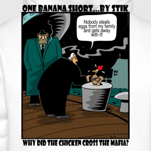 White Why did the Chicke Cross the Mafia? Men's Tees - Men's Premium Hoodie