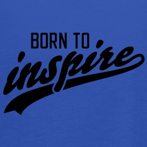 born to inspire T-Shirts - Women's Tank Top by Bella