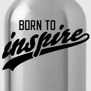 born to inspire T-Shirts - Water Bottle