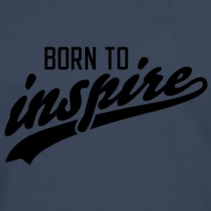 born to inspire T-Shirts - Men's Premium Longsleeve Shirt
