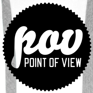 POV | Point of view T-Shirts - Men's Premium Hoodie
