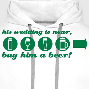 buy him a beer right jga T-Shirts - Men's Premium Hoodie