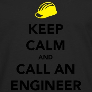 Keep Calm Engineer Camisetas - Camiseta de manga larga premium hombre