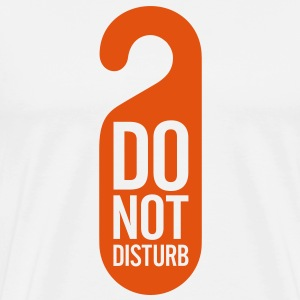 Do Not Disturb (1c)++ Bags  - Men's Premium T-Shirt