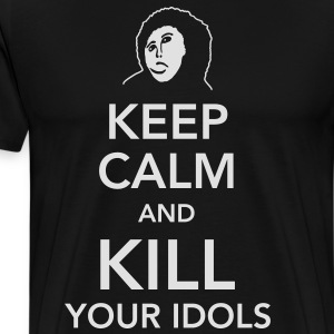 keep calm and kill your idols Schürzen - Männer Premium T-Shirt