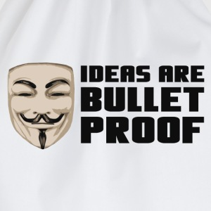 Anonymous Ideas are bullet proof - Drawstring Bag
