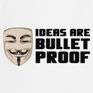 Anonymous Ideas are bullet proof - Kochschürze