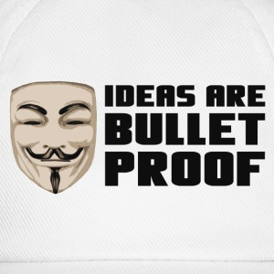 Anonymous Ideas are bullet proof - Baseball Cap