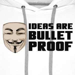 Anonymous Ideas are bullet proof - Mannen Premium hoodie