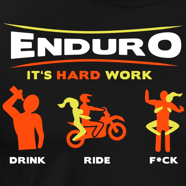 Enduro - It's hard work FlexShirt HQ