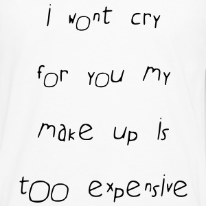 i wont cry for you - Men's Premium Longsleeve Shirt