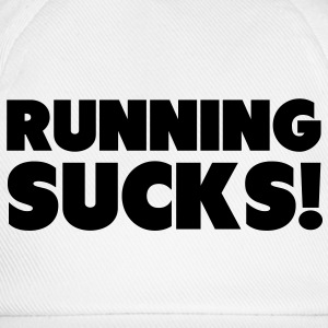 Running Sucks T-Shirts - Baseball Cap