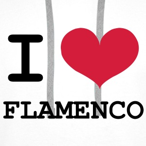 I Love Flamenco ! Tee shirts - Sweat-shirt à capuche Premium pour hommes
