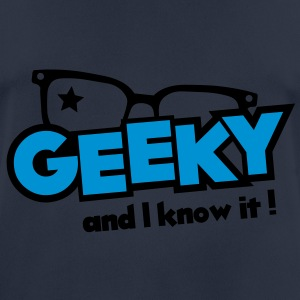 Geeky and I know it Sudadera - Camiseta hombre transpirable