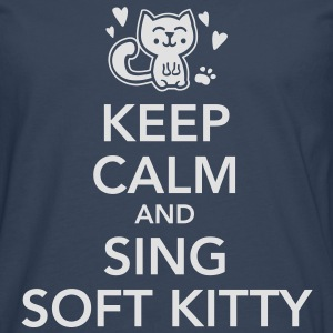 keep calm and sing soft kitty T-Shirts - Men's Premium Longsleeve Shirt
