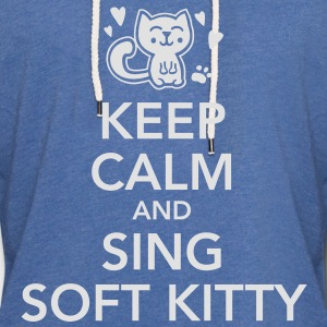 keep calm and sing soft kitty T-shirts - Lätt luvtröja unisex