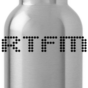 RTFM - Water Bottle
