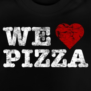 we_love_pizza_vintage_hell T-shirts - Baby T-shirt