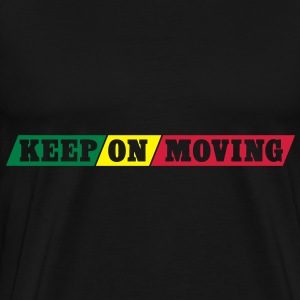 keep on moving Hoodies & Sweatshirts - Men's Premium T-Shirt
