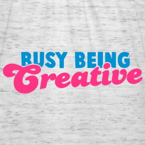 BUSY being CREATIVE! Hoodies & Sweatshirts - Women's Tank Top by Bella