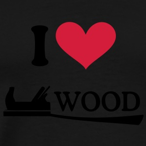 I love wood. - J'aime le bois Sweat-shirts - T-shirt Premium Homme