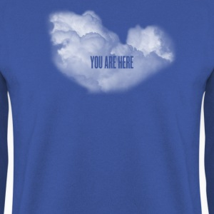 cloud you are here Shirts - Men's Sweatshirt