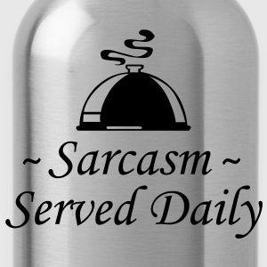 Sarcasm - Served Daily - Water Bottle