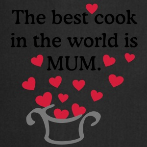 MUM is the best cook ever T-Shirts - Cooking Apron