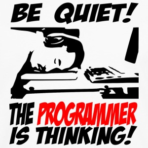 Be Quiet! The programmer is thinking - Men's Premium Longsleeve Shirt