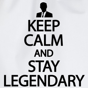 Keep calm and stay legendary T-shirts - Gymtas