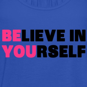 Believe in Yourself T-Shirts - Women's Tank Top by Bella