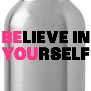 Believe in Yourself T-Shirts - Water Bottle