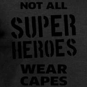 Not All Super Heroes Wear Capes Tee shirts - Sweat-shirt Homme Stanley & Stella