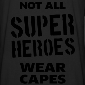 Not All Super Heroes Wear Capes Sweats - T-shirt manches longues Premium Homme
