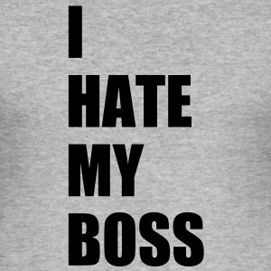 I hate my boss Sweat-shirts - Tee shirt près du corps Homme