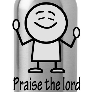 praise the lord Pullover & Hoodies - Trinkflasche