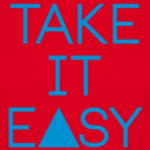 take it easy Schürzen - T-shirt Homme