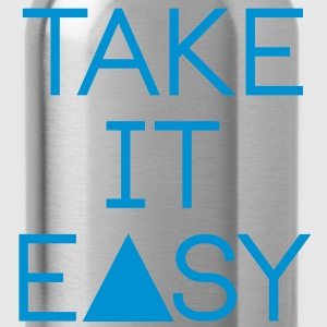 take it easy Pullover & Hoodies - Trinkflasche
