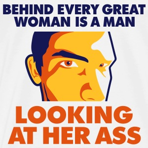 Behind Every Great Woman 1 (3c)++2012 Sweaters - Mannen Premium T-shirt