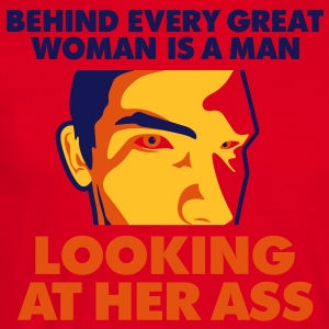 Behind Every Great Woman 1 (3c)++2012  Aprons - Men's T-Shirt