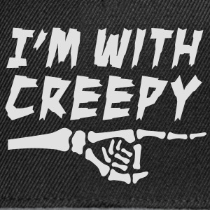 I'am with creepy Sweaters - Snapback cap