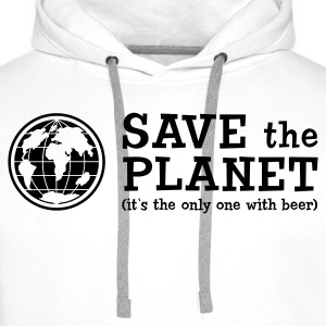 Save the Planet - it's the only one with beer - Männer Premium Hoodie
