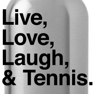live love laugh and tennis Shirts - Water Bottle