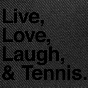 live love laugh and tennis Shirts - Snapback Cap