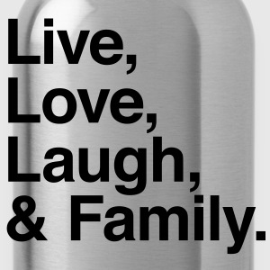 live love laugh and family Shirts - Water Bottle