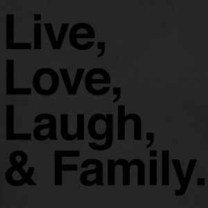live love laugh and family Shirts - Men's Premium Longsleeve Shirt