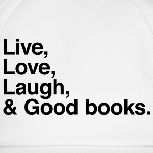 live love laugh and books Shirts - Baseball Cap
