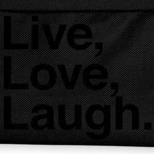 live love laugh  Shirts - Kids' Backpack